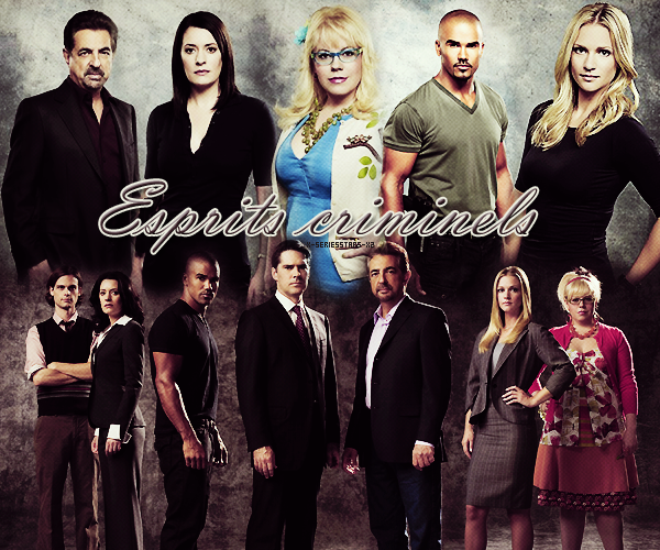 Criminal Minds - Esprits Criminels !!!