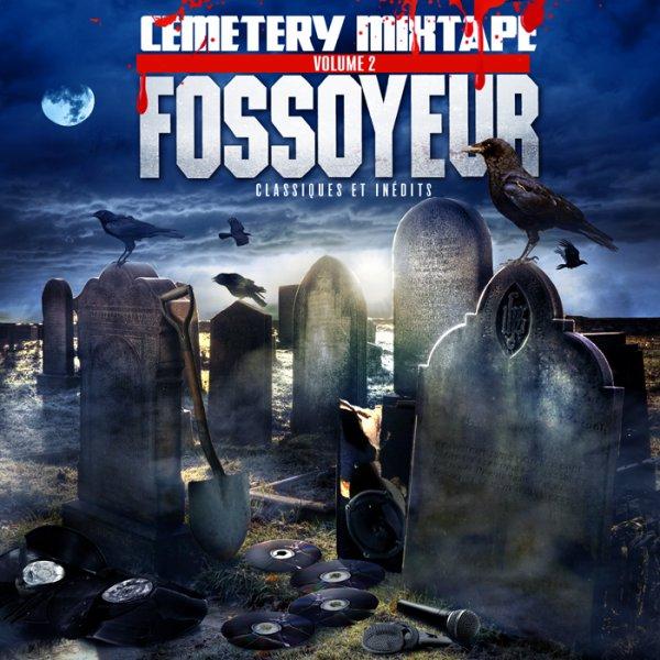 fossoyeur- cemetery mixtape volume 2  (t�l�chargement gratuit le 22 d�cembre 2014)