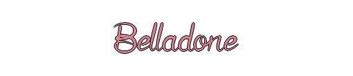 Belladone, Tome 1