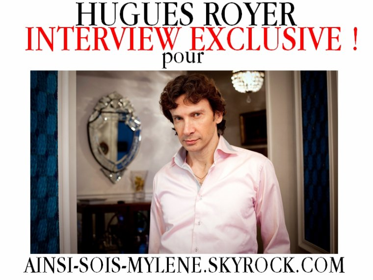 Hugues Royer en interview !