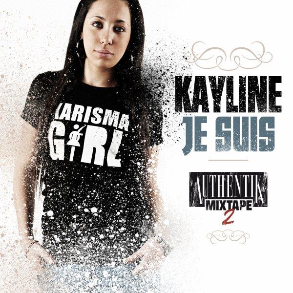 "KAYLINE : ""JE SUIS"""