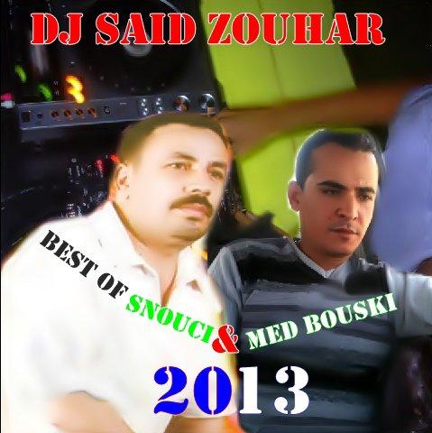 Cheb Snouci & Cheb Med Bouski Mix 2013