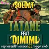 Dj MiMi Feat Soldat Tatane Repr�zenter version Mega Club 2