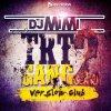 DJ MiMi - TRT GANG 2 ReMiX - VERSION CLUB