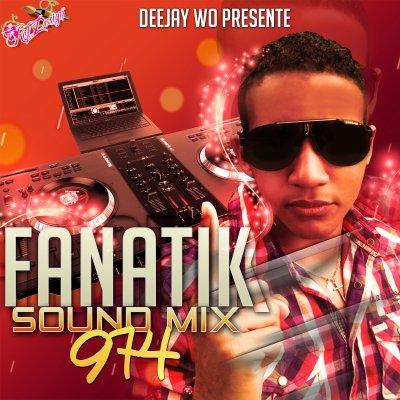 ★ DEEJAY WO pr�sente la compile FANATIK SOUND 974 ★
