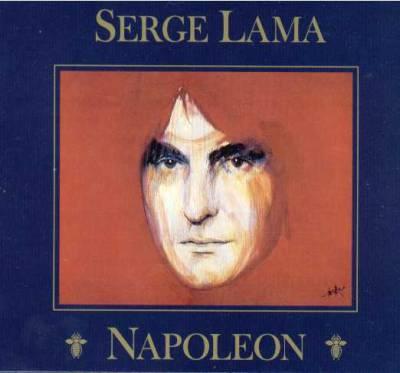 Serge Lama - De Bonaparte À Napoleon