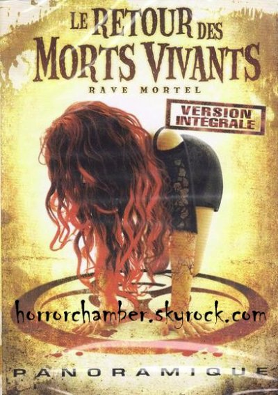 Le Retour des Morts Vivants : Rave Mortel