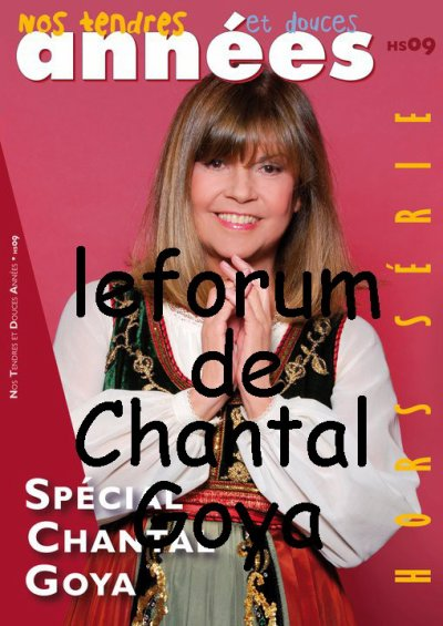 ".:! ""Hors S�rie ""CHANTAL GOYA"" !:."