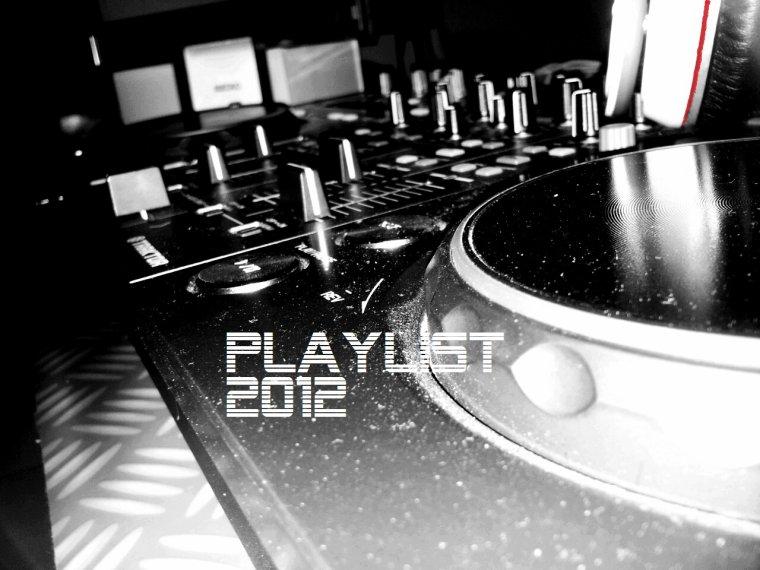 Playlist du 25 Mai 2012