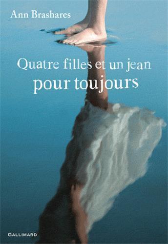 4 filles et un jean pour toujours, de Ann Brashares chez Gallimard