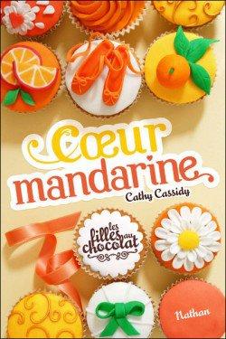 Coeur mandarine, de Cathy Cassidy chez Nathan