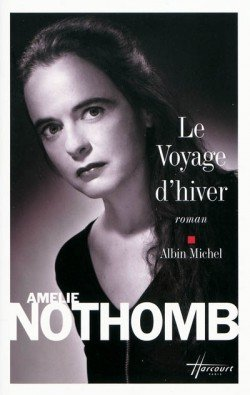 Le voyage d'hiver, de Amélie Nothomb chez Albin Michel