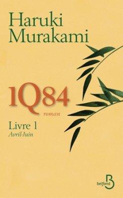 1Q84 ,de Haruki Murakami chez Belfond