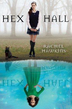 Hex Hall, de Rachel Hawkins chez Albin Michel Wiz