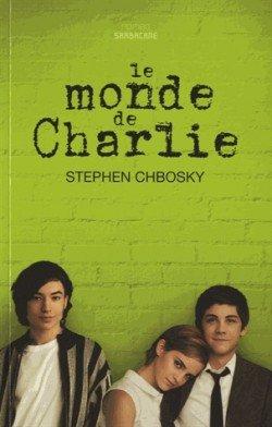 Le Monde de Charlie, de Stephen Chbosky chez Sarbacane