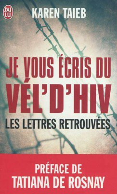 Je vous écris du Vél' d'hiv', de Karen Taieb chez J'ai lu