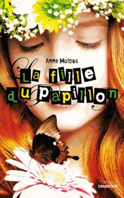 La fille du papillon, de Anne Mulpas chez Sarbacane