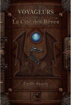 Voyageurs Tome 1: La cité des rêves, de Emilie Zanola chez VFB Editions