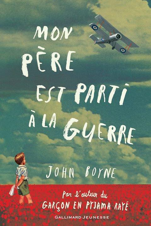 Mon père est parti à la guerre, de John Boyne chez Gallimard Jeunesse