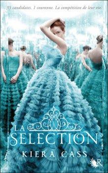 La sélection Tome 1, de Kiera Cass chez Robert Laffont