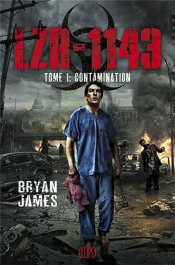 LZR-1143 Tome 1: Contamination, de Bryan James chez Panini Books