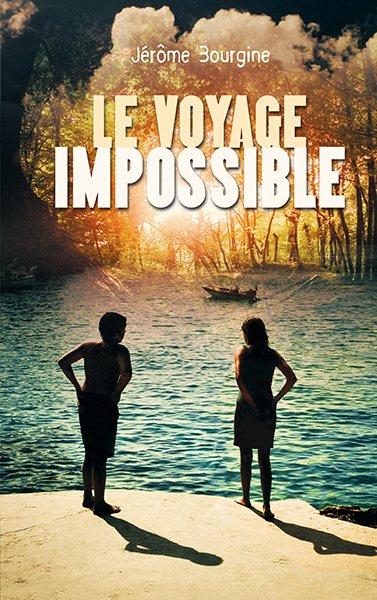 Le voyage impossible, de Jérôme Bourgine chez Sarbacane