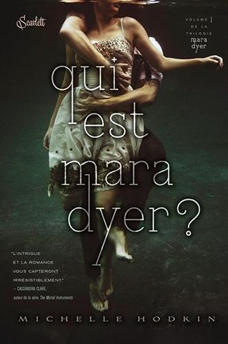 Mara Dyer Tome 1: Qui est Mara Dyer?, de Michelle Hodkin chez Panini Books