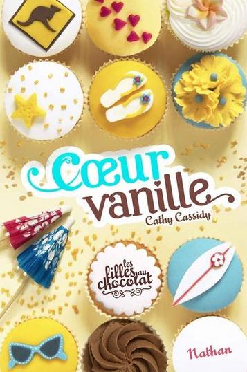 Les filles au chocolat, tome 5: Coeur vanille, de Cathy Cassidy chez Nathan