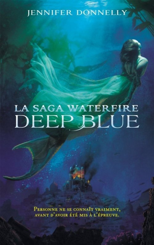 Waterfire Tome 1: Deep blue, de Jennifer Donnelly chez Blackmoon Hachette