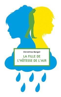 La fille de l'hôtesse de l'air, de Christine Beigel chez Sarbacane