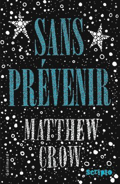 Sans prévenir, de Matthew Crow chez Gallimard Jeunesse