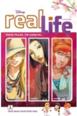 Real life Tome 1: Trois filles, un garçon..., de Alessandro Ferrari chez Blackmoon Hachette
