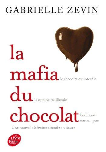 La mafia du chocolat Tome 1, de Gabrielle Zevin chez Hachette