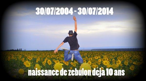 10 ANS DE ZEBULON