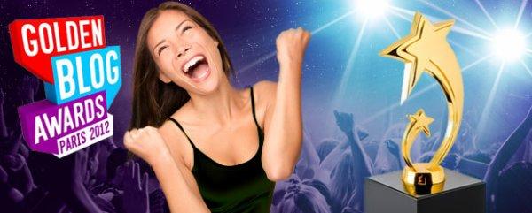 Nos conseils pour �tre la star des Golden Blog Awards 2012 !