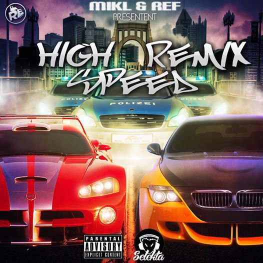 S�l�kta Mikl & Ref Pr�sente - High Speed Remix (2014)