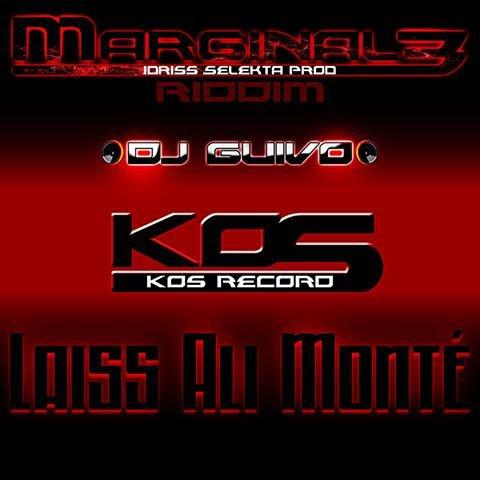 KOS record - Laiss Ali Mont� - MARGINALE RIDDIM #24Aout #NMX-PROD-974-ZIIK