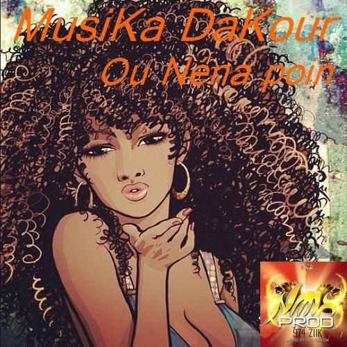 MusiKa DaKour - Ou N�na poin #21novembre decouvert #NMX-PROD-974-ZIIK