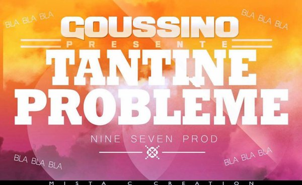 Lyrical Complex Riddim / GOUSSINO-Tantine Probl�me (Lyrical Complex Riddim) (Exclu 2014)-NineSeven Prod ™ 2014 (2014)