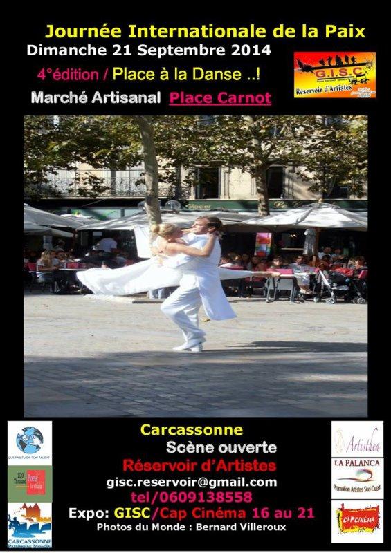 la 4� �dition de La Journ�e Internationale de la Paix Dimanche 21 Septembre de 09H00 � 18h00 - Carcassonne !