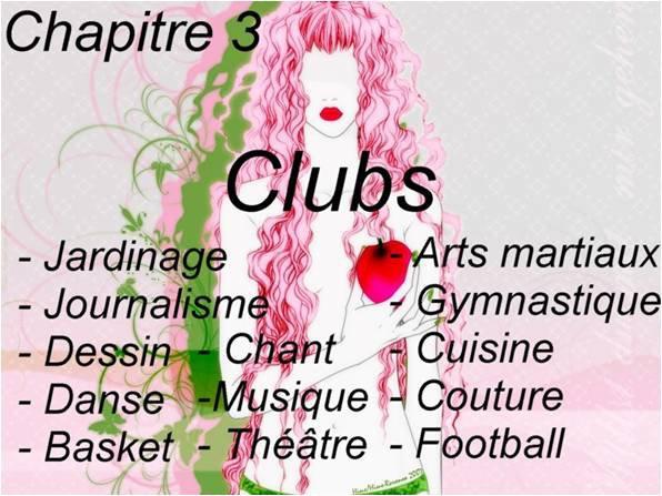 Chapitre 3: Le choix des clubs, des retrouvailles et des disputes…
