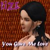 Lize - You Gave Me Love