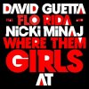 Where Them Girls At - David Guetta feat. Flo Rida