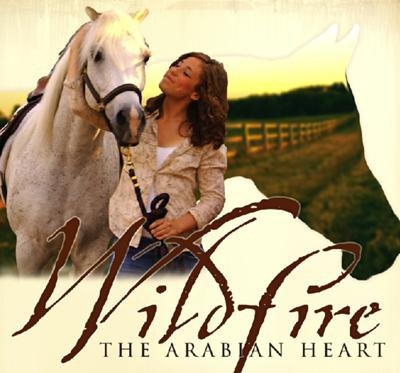 WILDFIRE ARABIAN HEART 2009