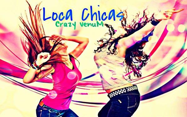 Dj VenuM-Loca Chicas 2k12