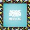 Magic In The Air de Magic System Feat Chawki sur Skyrock