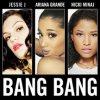 Bang Bang de Jessie J feat. Ariana Grande & Nicki Minaj sur Skyrock