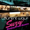 Laurent Wolf - Suzy (Fred Santo Remix) (2011)