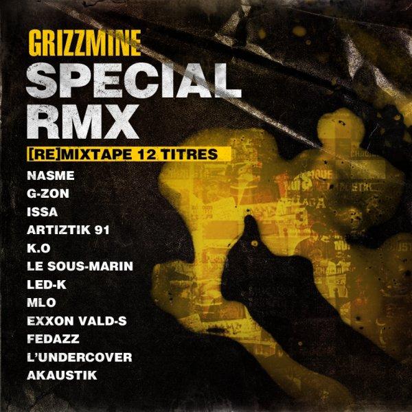 """RETROUVEZ G-ZON & HAKS SUR LA MIX-TAPE """"SP�CIAL RMX"""" DE GRIZZMINE.COM !!!"""