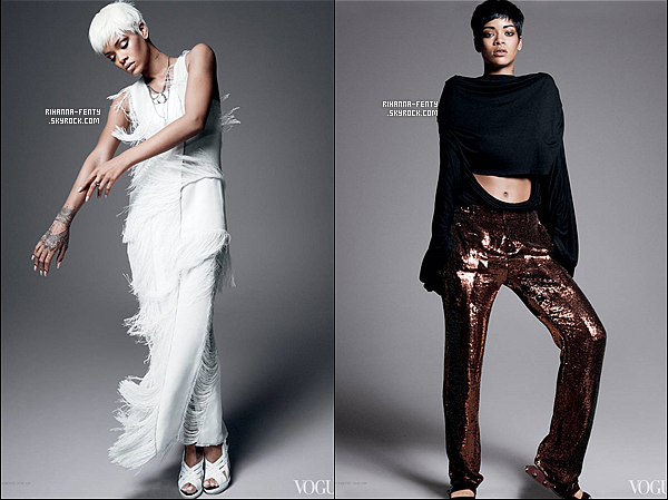_ Decouvrez la suite du photoshoot de notre Rihanna pour le magazine Vogue. L'�dition du magazine � Vogue � sera disponible au moi de mars 2014. Le photoshoot a �t� r�alis� par le c�l�bre David Sims.  -